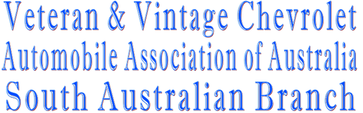 Veteran & Vintage Chevrolet  Automobile Association of Australia  South Australian Branch